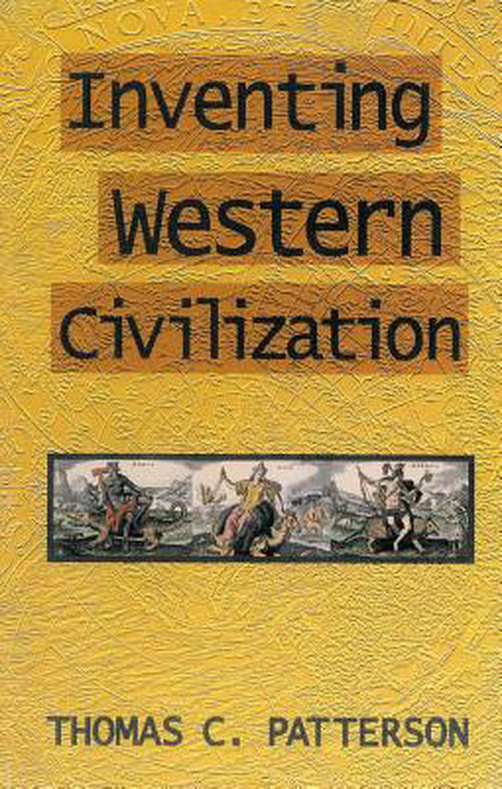 Inventing western civilization, critique de la civilisation